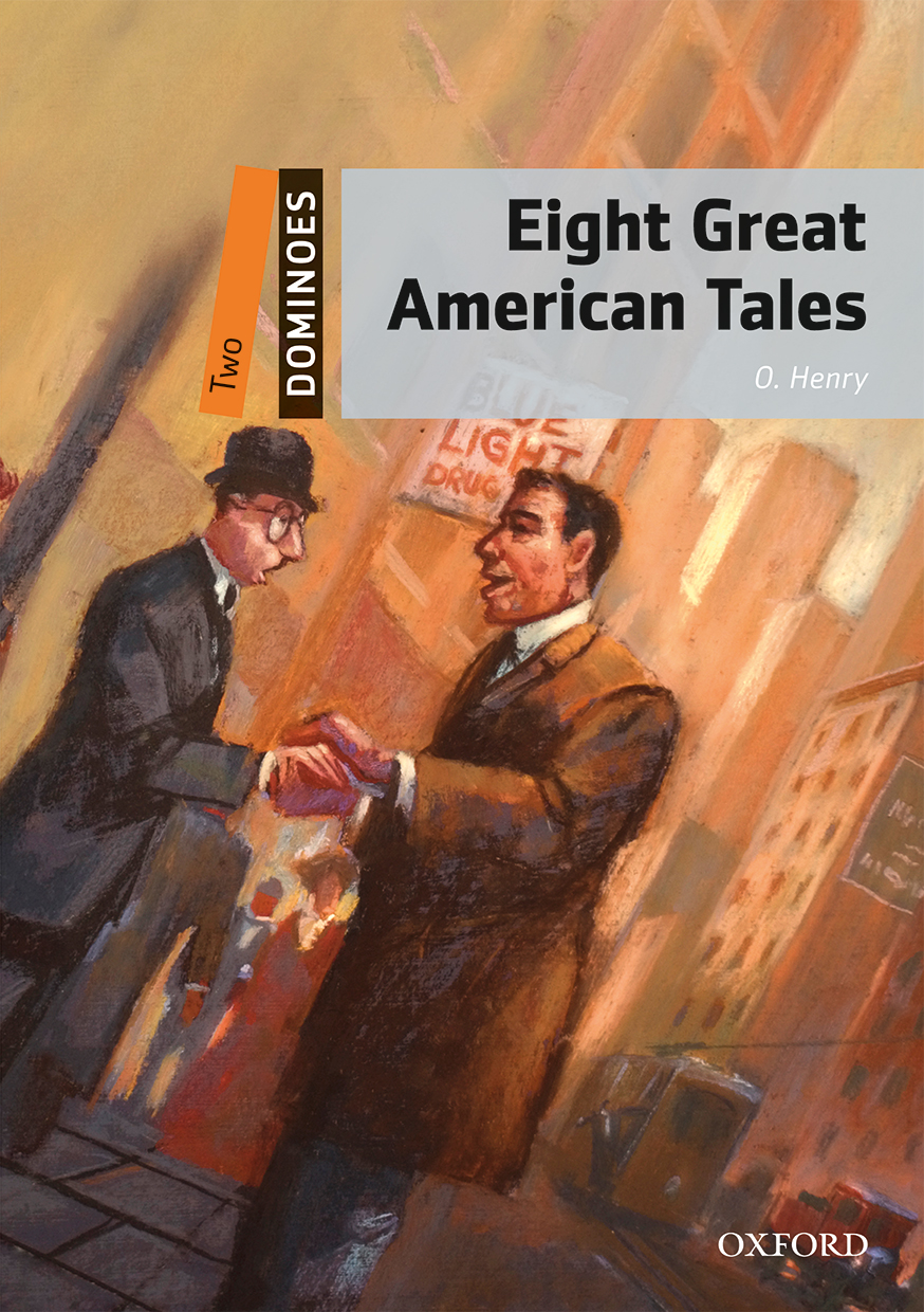 Eight Great American Tales | Oxford Graded Readers