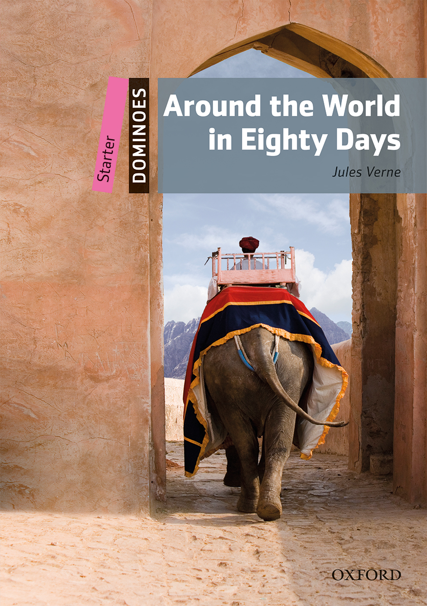 Around the world in eighty days oxford graded readers bestseller fandeluxe Gallery