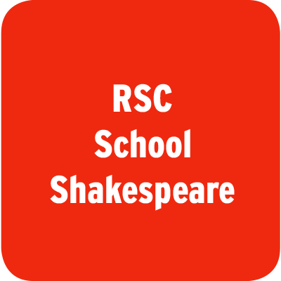 RSC School Shakespeare