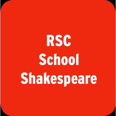 RSC School Shakespeare