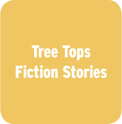Tree Tops Fiction Stories